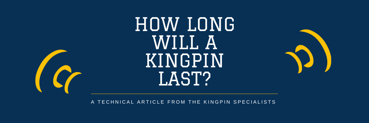 How Long Will a Kingpin Last?